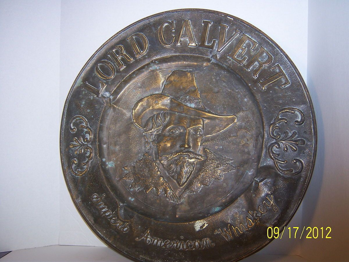 1940s Lord Calvert American Whiskey Brass Sign NY City