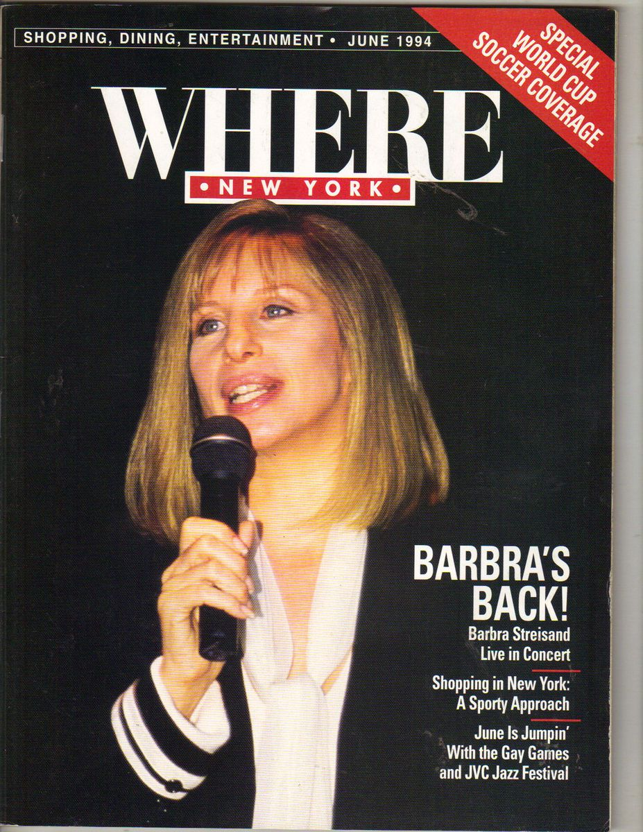Barbra Streisand Where New York Magazine 6 94 Live in Concert