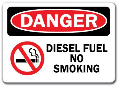 Danger Sign Diesel Fuel No Smoking with Graphic 10 x 14 OSHA Safety