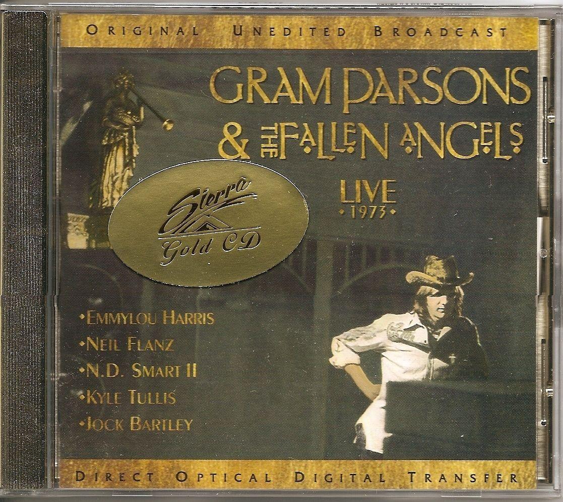 GRAM PARSONS & FALLEN ANGELS Live 1973 OOP GOLD DISC CD Emmylou Harris
